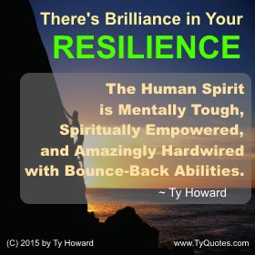 Resilience Quotes Entrancing Ty Howard's Resilience Quotes  Tyquotes
