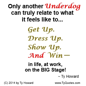 Underdog Quotes New Ty Howard's Being An Underdog Quotes  Tyquotes